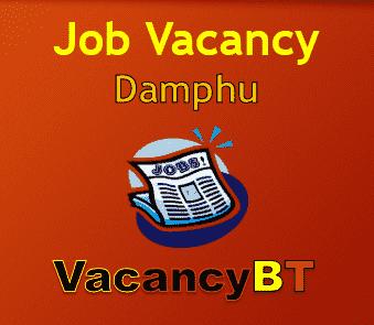 Recent Job Vacancy Announcement in Damphu 2019